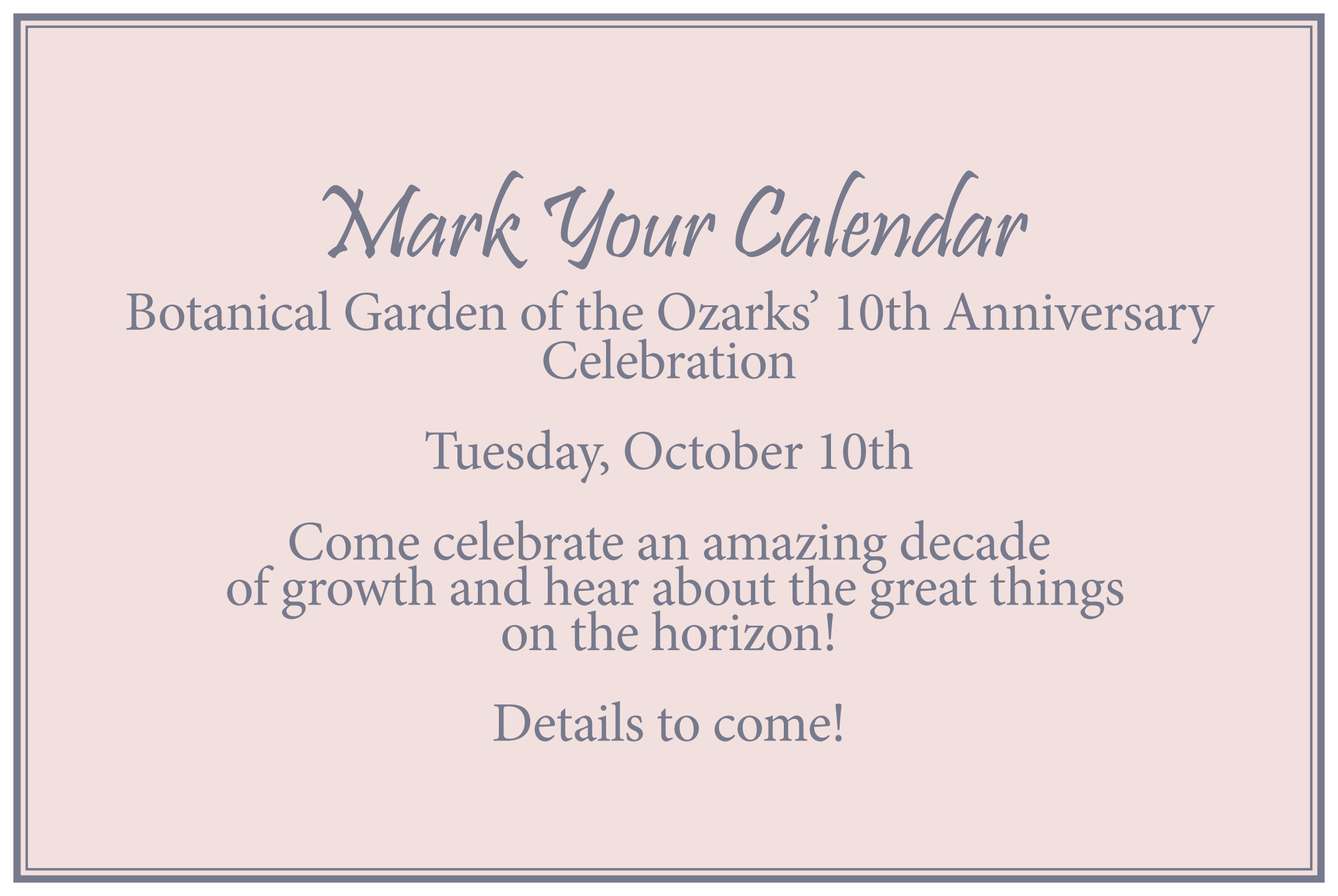 Bgo 10th Anniversary Celebration Botanical Garden Of The Ozarks